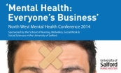 North West Mental Health Conference 2014 'Mental Health: Everyone's Business'